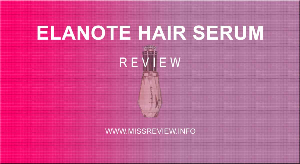 elanote hair serum review